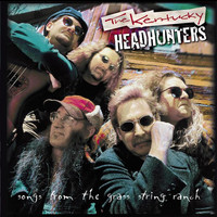 The Kentucky Headhunters - Songs From The Grass String Ranch