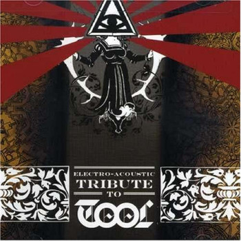 Tool - Electro-acoustic Tribute To Tool,the