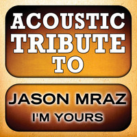 Guitar Tribute Players - Jason Mraz Guitar Tribute: I'm Yours