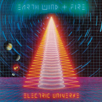 Earth, Wind & Fire - Electric Universe (Expanded Edition)