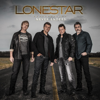 Lonestar - Never Enders