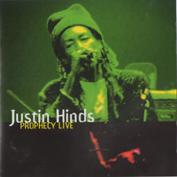 Justin Hinds - Prophecy Live