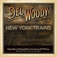 Del McCoury Band - The New York Trains