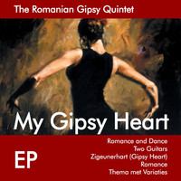 The Romanian Gipsy Quintet - My Gipsy Heart