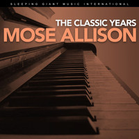 Mose Allison - The Classic Years