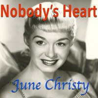 June Christy - Nobody's Heart