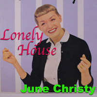 June Christy - Lonely House