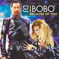DJ Bobo - Because of You