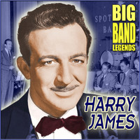 Harry James & His Orchestra - Big Band Legends