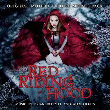 Various Artists - Red Riding Hood: Original Motion Picture Soundtrack