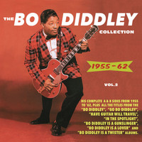 Bo Diddley - The Bo Diddley Collection 1955-62, Vol. 2