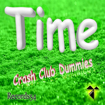 Crash Club Dummies - Time
