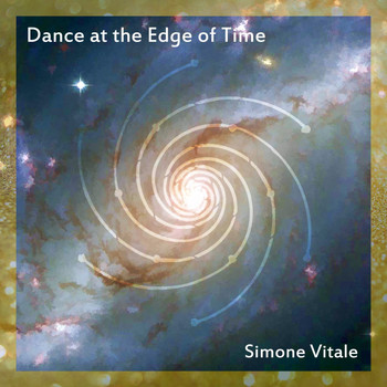 Simone Vitale - Dance at the Edge of Time