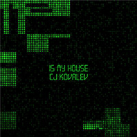 CJ Kovalev - Is My House