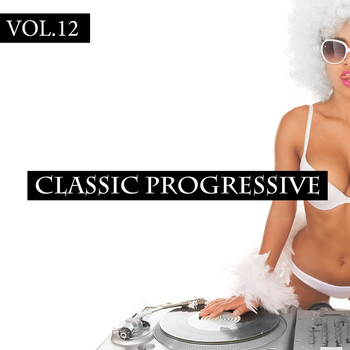 Various Artists - Classic Progressive, Vol. 12