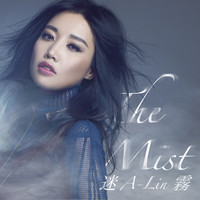 "A-Lin - The Mist (The movie theme song of ""Phantom of the Theatre"")"