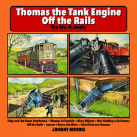 Johnny Morris - Thomas the Tank Engine Off the Rails