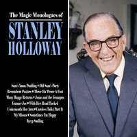 Stanley Holloway - The Magic Monologues of Stanley Holloway