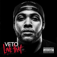 Veto - Love That