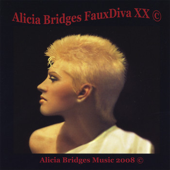 Alicia Bridges - FauxDiva XX