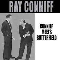Ray Conniff - Coniff Meets Butterfield (Bonus Track Version)