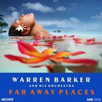 Warren Barker - Far Away Places