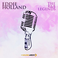 Eddie Condon - Eddie Holland - The R&B Legends