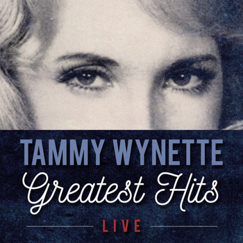 Tammy Wynette - Greatest Hits (Live)