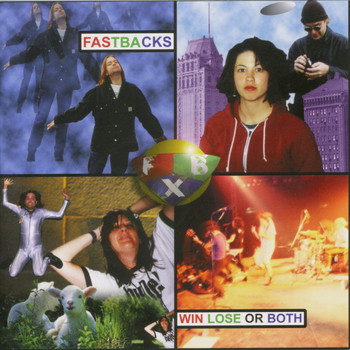 Fastbacks - Win Lose or Both