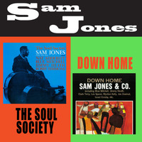 Sam Jones - The Soul Society + Down Home (Bonus Track Version)