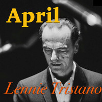 Lennie Tristano - April