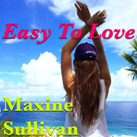 Maxine Sullivan - Easy To Love