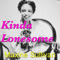 Maxine Sullivan - Kinda Lonesome
