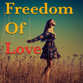 Various Artists - Freedom Of Love