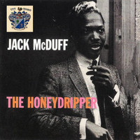 Brother Jack McDuff - The Honeydripper