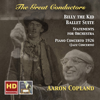 Aaron Copland - The Great Conductors: Aaron Copland (Remastered 2016)