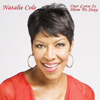 Natalie Cole - Our Love Is Here to Stay (Live at Avo Session Basel 2009)