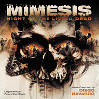 Diego Navarro - Mimesis: Night Of The Living Dead (Original Motion Picture Soundtrack)