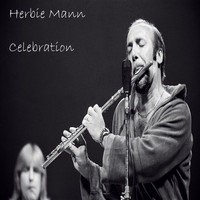 Herbie Mann - Celebration