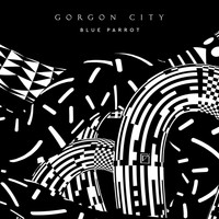 Gorgon City - Blue Parrot