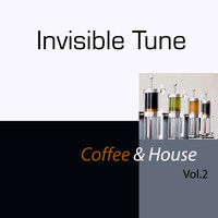 Invisible Tune - Coffee & House, Vol. 2