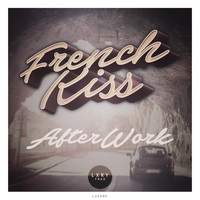 French Kiss - Afterwork
