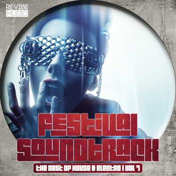 Various Artists - Festival Soundtrack - Best of House & Electro, Vol. 7