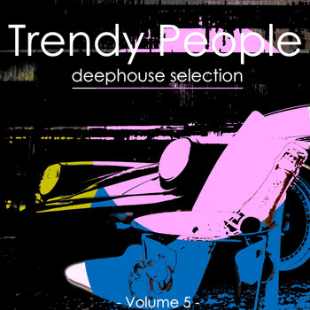 Various Artists - Trendy People, Vol. 5