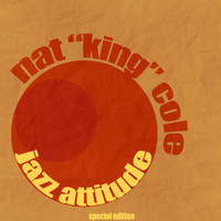 "Nat ""King"" Cole - Jazz Attitude"