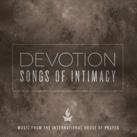Forerunner Music - Devotion: Songs of Intimacy (Music from the International House of Prayer)