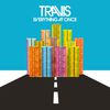 Everything At Once by Travis