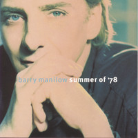 Barry Manilow - Summer Of '78