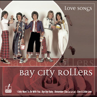 Bay City Rollers - Love Songs