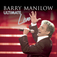 Barry Manilow - Ultimate Manilow Live
